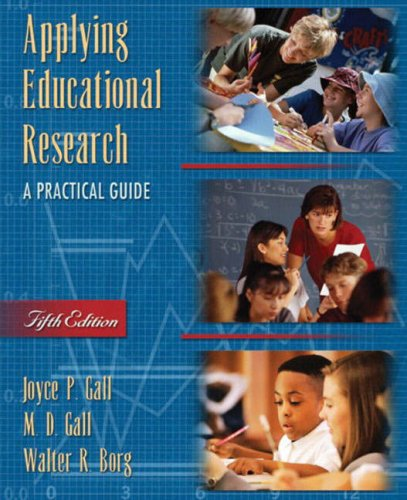 Applying Educational Research: A Practical Guide (5th Edition)