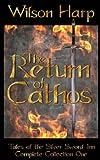The Return of Cathos, Wilson Harp, 1492192031