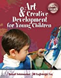 Art and Creative Development for Young Children 6th Edition