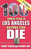 Best Things To Do In Los Angeles - 100 Things to Do in Los Angeles Before Review