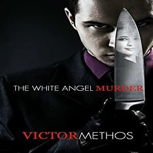 The White Angel Murder Audiobook