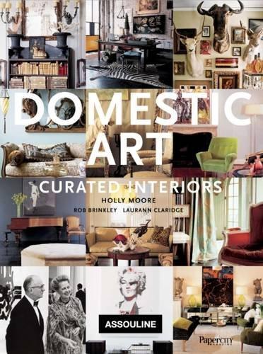 Domestic Art: Curated Interiors (Classics)