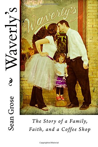 Waverly's: The Story of a Family, Faith, and a Coffee Shop pdf epub