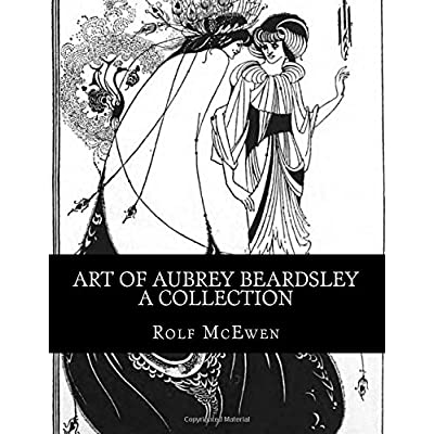 Art of Aubrey Beardsley - A Collection