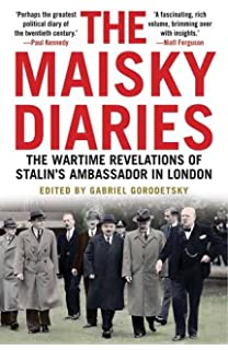 Volumes 1-3 The Complete Maisky Diaries