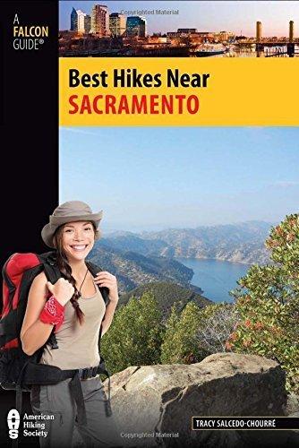 Best Hikes Near Sacramento (Best Hikes Near Series) Paperback November 6, 2012