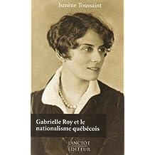 Gabrielle Roy et le nationalisme québécois