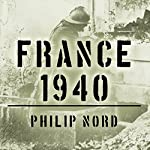 France 1940: Defending the Republic | Philip Nord