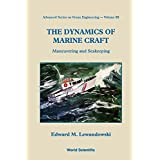 The Dynamics of Marine Craft: Maneuvering and Seakeeping