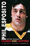 Thunder and Lightning, Phil Esposito and Peter Golenbock, 1572437693