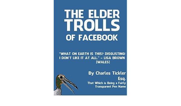 The Elder Trolls of Facebook