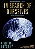 A Science Odyssey: In Search of Ourselves