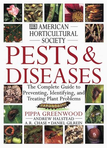 American Horticultural Society Pests and Diseases: The Complete Guide to Preventing, Identifying and Treating Plant Problems by DK ADULT