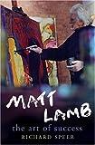 Matt Lamb:  The Art of Success