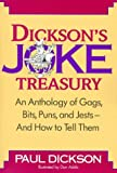 Dickson's Joke Treasury: An Anthology of Gags, Bits, Puns and Jests-- And How To Tell Them