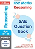 KS2 Maths Reasoning SATs Question Book (Collins KS2 SATs Revision and Practice): 2018 tests (Collins KS2 Revision and Practice)