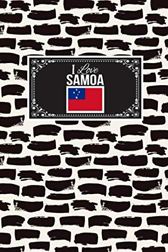 (I Love Samoa: Patriotic Country National Flag Gift Journal Notebook)