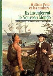 William Penn et les Quakers