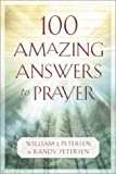100 Amazing Answers to Prayer