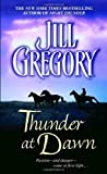 Thunder at Dawn, Jill Gregory, 0440241782