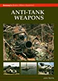 ANTI-TANK WEAPONS (Brassey's Modern Military Equipment)