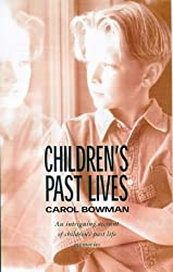 Children's Past Lives: An Intriguing Account of Children's Past Life Memories