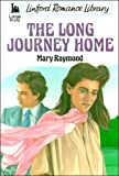 The Long Journey Home, Mary Raymond, 0708960715