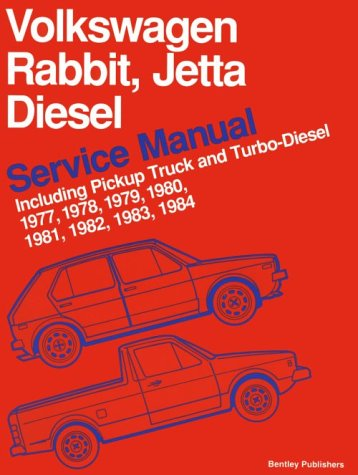 (Volkswagen Rabbit, Jetta Diesel Service Manual Including Pickup Truck and Turbo-Diesel 1977, 1978, 1979, 1980, 1981, 1982, 1983, 1984)