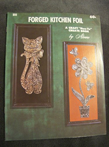 (Forged Kitchen Foil)