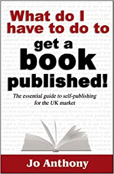 Book What Do I Have to Do to Get a Book Published!