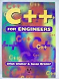 C++ for Engineers, Brian Bramer and Susan Bramer, 0340645849