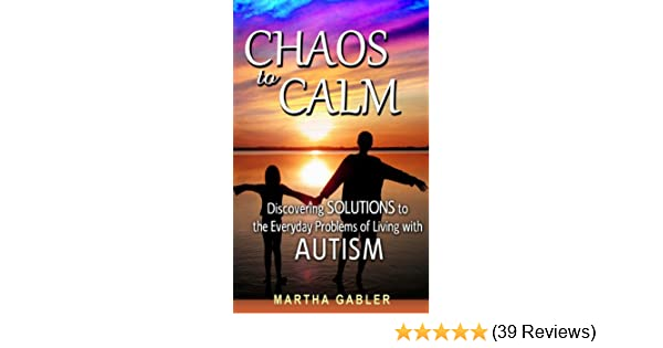 Book Review Chaos To Calm Discovering >> Amazon Com Chaos To Calm Discovering Solutions To The Everyday