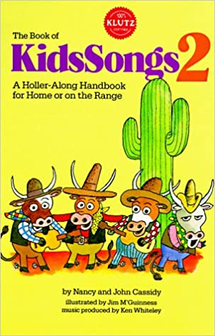 Book of KidsSongs 2: A Holler-Along Handbook For Home Or On The Range with Book (Bk. 2) download.zip