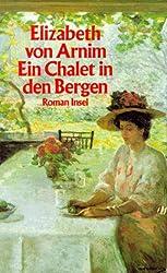 Ein Chalet in den Bergen: Roman