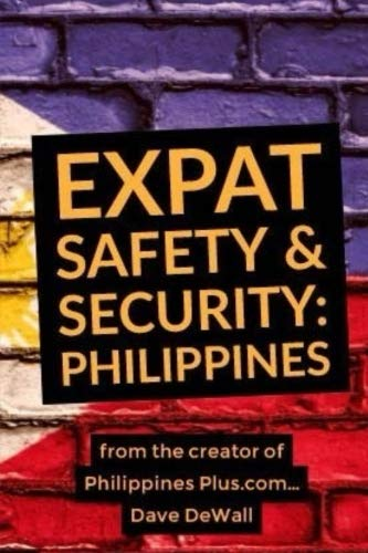 Read Online EXPAT Safety & Security: PHILIPPINES: Information that could save your life pdf