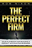 img - for The Perfect Firm: Your Playbook For Building A Perfect Accounting Business book / textbook / text book