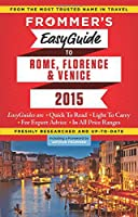 Frommer's EasyGuide to Rome, Florence and Venice 2015