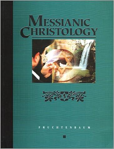 Messianic Christology: Arnold Fruchtenbaum, Arnold Fruchtenbaum ...