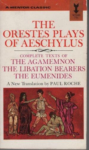 The Orestes Plays of Aeschylus
