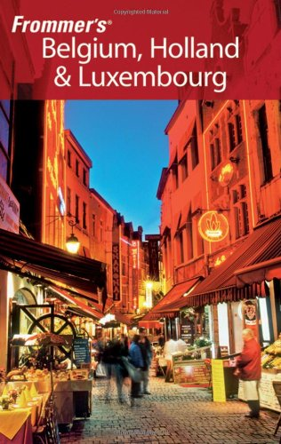 Download Frommer's Belgium, Holland & Luxembourg (Frommer's Complete Guides) pdf epub