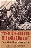We Return Fighting, Mark Robert Schneider, 1555534902