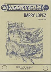 Barry Lopez (Boise State University Western Writers Series)