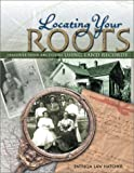 Locating Your Roots, Patricia Law Hatcher, 1558706143
