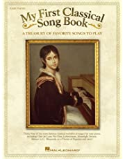 My First Classical Song Book: A Treasury of Favorite Songs to Play
