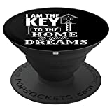 I Am A Key To The Home Of Your Dream Realtor Gift - PopSockets Grip and Stand for Phones and Tablets