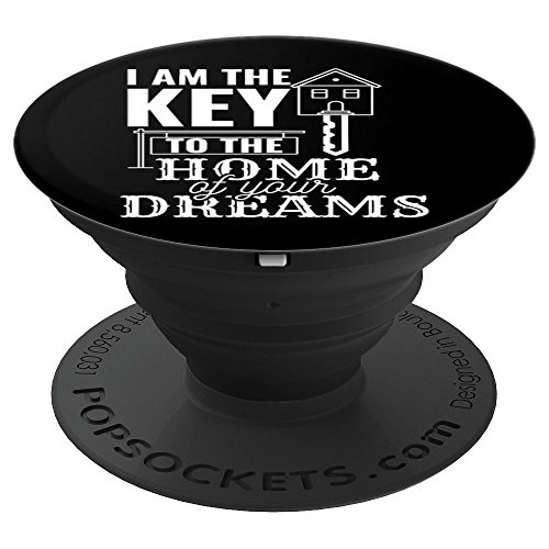 - I Am A Key To The Home Of Your Dream Realtor Gift - PopSockets Grip and Stand for Phones and Tablets
