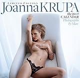 Joanna Krupa: The 2008 Calendar: Limited Edition