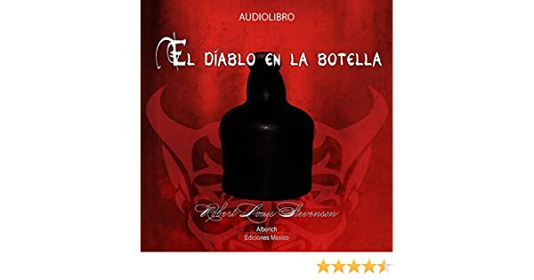 Amazon.com: El diablo en la botella [The Bottle Imp] (Audible Audio Edition): Robert Louis Stevenson, Joaquin Madrigal, Alberich Ediciones Mexico: Books