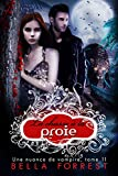 une nuance de vampire 11 la chasse ? la proie french edition