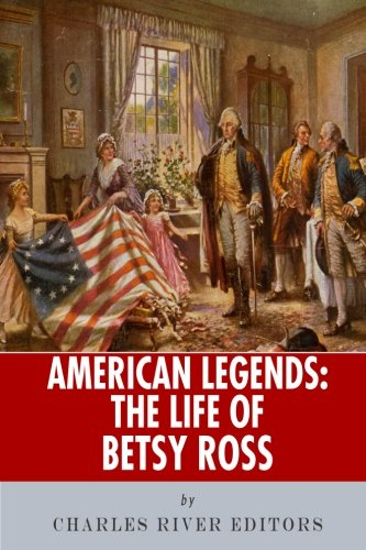 Betsy Ross Children (American Legends: The Life of Betsy)